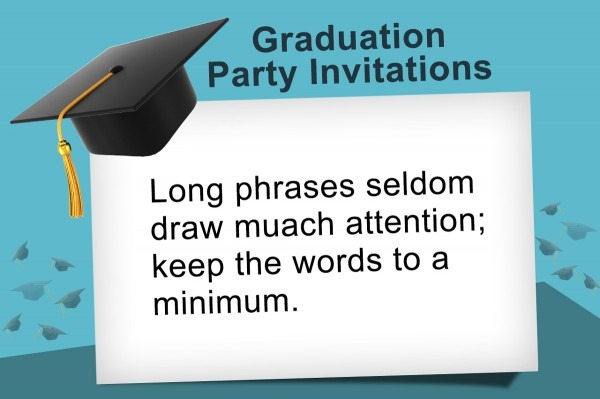 Ideas To Write The Most Pleasing Graduation Invitation Wording