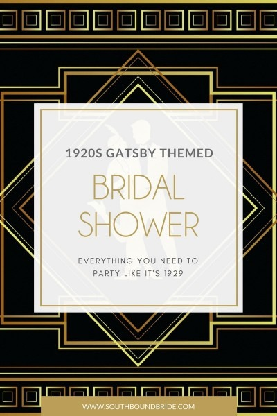 How To Throw A Great Gatsby Themed Bridal Shower