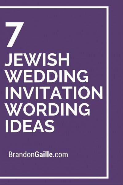 7 Jewish Wedding Invitation Wording Ideas