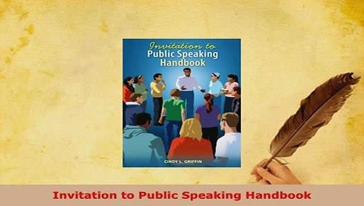Pdf Invitation To Public Speaking Handbook Download Online