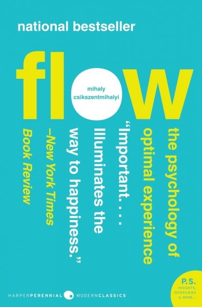 Flow  The Psychology Of Optimal Experience (harper Perennial