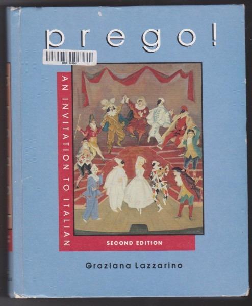 Prego!  An Invitation To Italian  Graziana Lazzarino