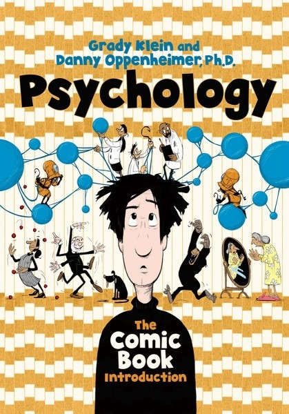 Psychology  The Comic Book Introduction  Danny Oppenheimer Phd
