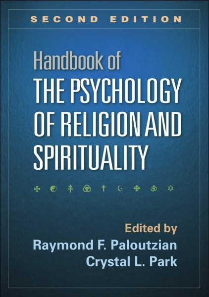 Handbook Of The Psychology Of Religion And Spirituality  Second