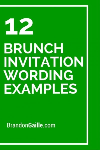 12 Brunch Invitation Wording Examples