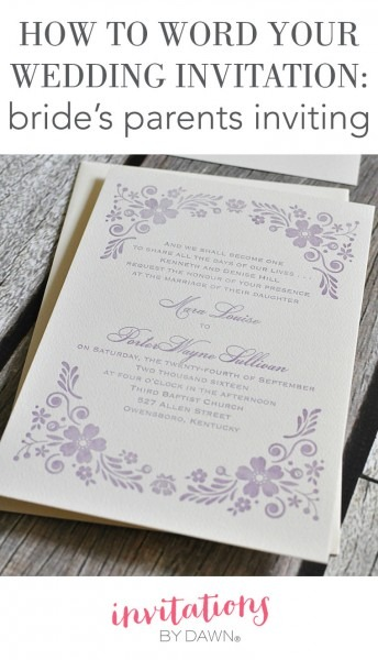 How To Word Your Wedding Invitations – Bride's Parents Inviting