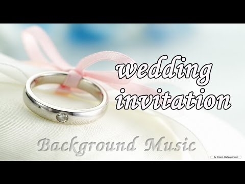 Instrumental Music For Wedding Invitations Wedding Background