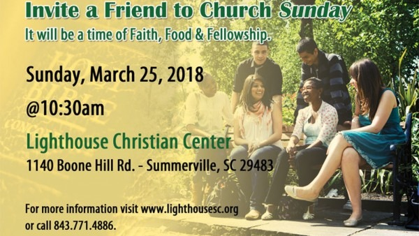 Invite A Friend To Church Sunday – Lighthouse Christian Center
