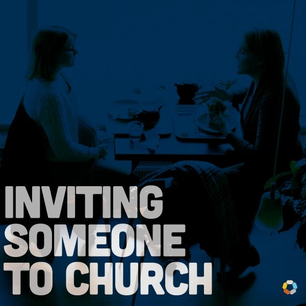 Inviting Someone To Church