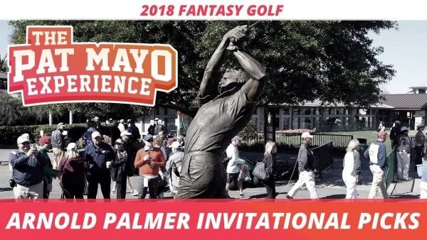 Fantasy Golf Picks  2018 Arnold Palmer Invitational Picks