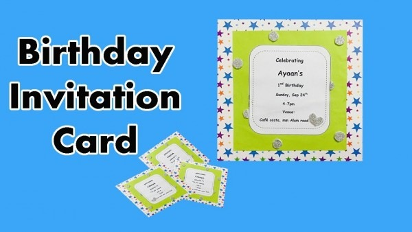 How To Make A Birthday Invitation Card Easily