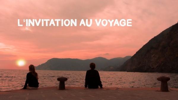 L'invitation Au Voyage (invitation To Voyage)