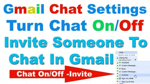 How To Turn Chat On Off In Gmail And Invite Someone To Chat In