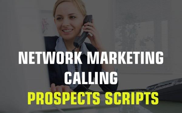 Network Marketing Calling Prospects Scripts