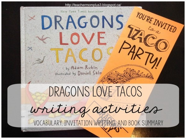 Teachermomplus3  Dragons Love Tacos Writing Activities