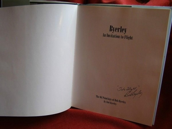 Signed Bob Byerley An Invitation To Flight Book