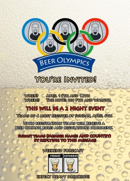 We Made An Invitation For Our Houses Inaugural Beer Olympics