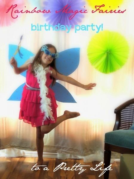 To A Pretty Life  Rainbow Magic Fairies Birthday Party