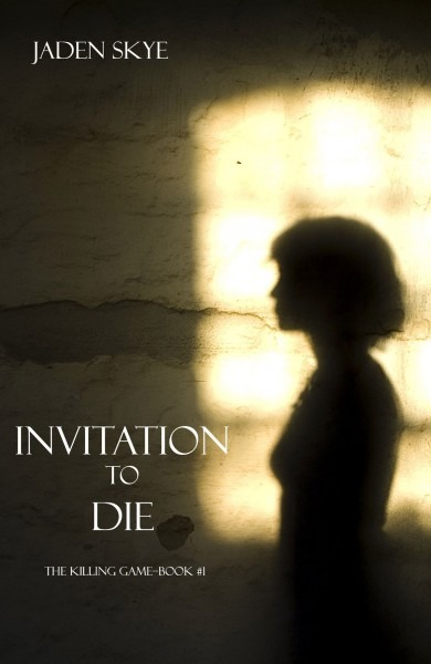 Invitation To Die (the Killing Game