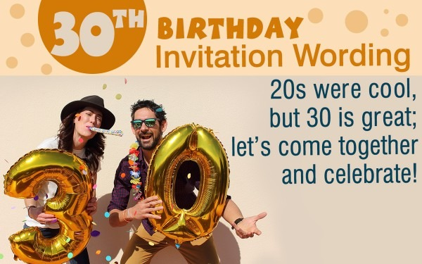 Really Good Invitation Wordings For A 30th Birthday