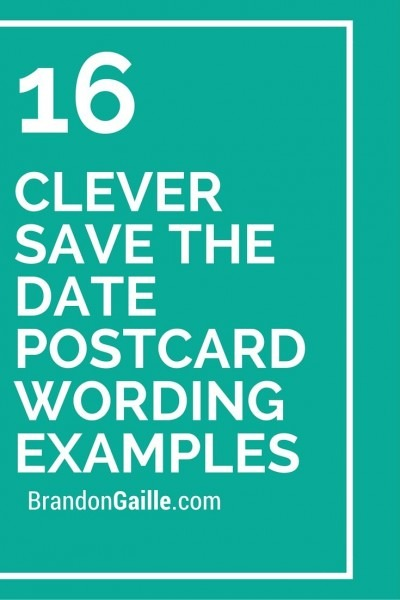 16 Clever Save The Date Postcard Wording Examples