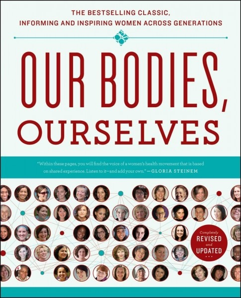 Our Bodies, Ourselves  Boston Women's Health Book Collective, Judy