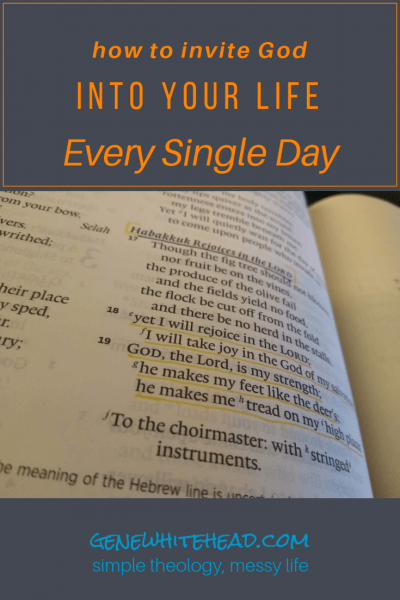 How To Invite God Into Your Daily Life