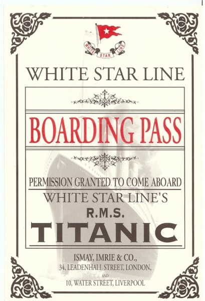 Titanic Boarding Pass Â« The Titanic, One Century Later