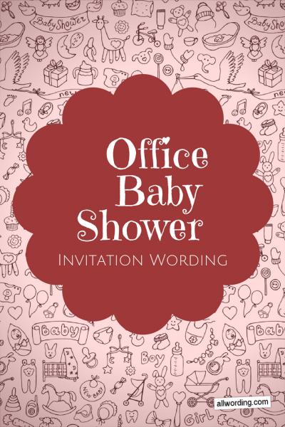 Office Baby Shower Invitation Wording