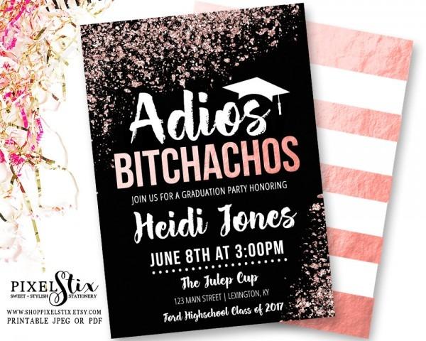 Rose Gold Graduation Invitations Adios Bitchachos Party