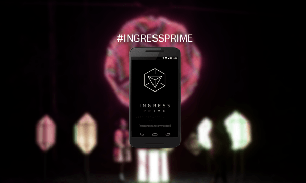 Ingress Prime Gets A Launch Date
