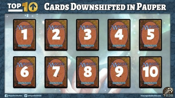 Top 10 Cards I Want Downshifted For Pauper