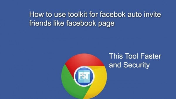 How To Use Toolkit For Facebook Auto Invite All Friends Like Page