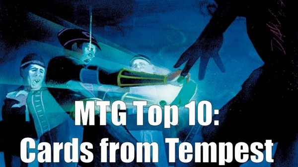 Mtg Top 10  Cards From Tempest