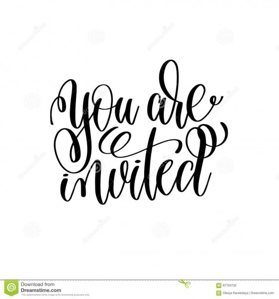 You Are Invited Black And White Hand Ink Lettering Stock Vector