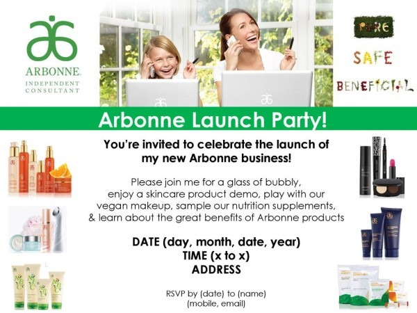 Arbonne Launch Party! You're Invited To Celebrate The Launch Of