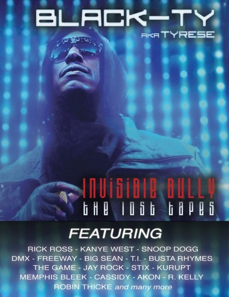 Black Ty Aka Tyrese – Invisible Bully  The Lost Tapes