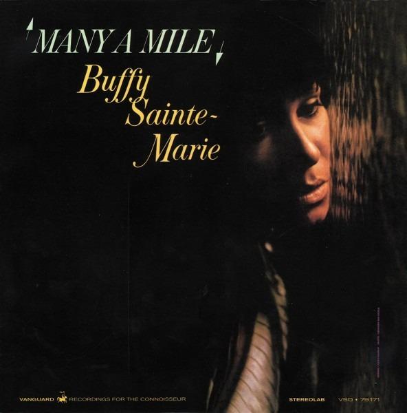 Sounds Good, Looks Good   Many A Mile  By Buffy Sainte