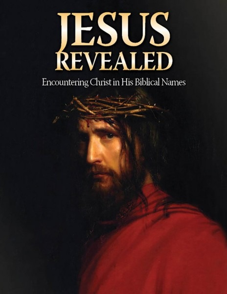 Jesus Revealed  Encountering Christ In His Biblical Names