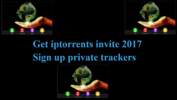 How To Get Iptorrents Invite 2017