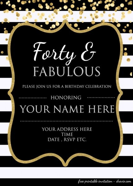 015 Free Printable 40th Birthday Partyion Templates And Ideas