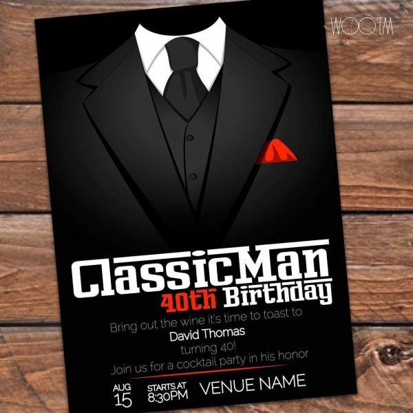 Customize This Invitation For That Classic Man!  40thbirthday