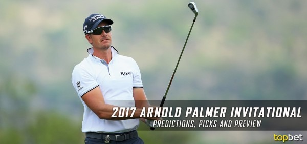 2017 Arnold Palmer Invitational Predictions, Picks & Preview