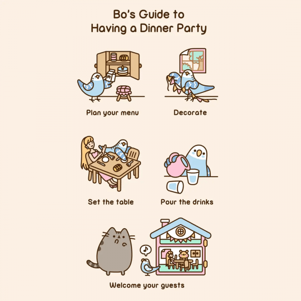 Invite Your Friends For Weekend Dinner Yet  (='   '=)   Pusheen