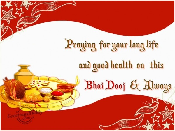 Praying For Your Long Life On Bhai Dooj