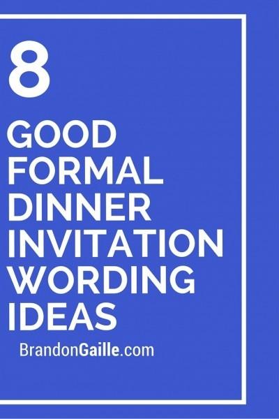 8 Good Formal Dinner Invitation Wording Ideas