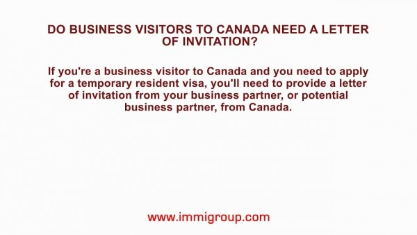 Do Business Visitors To Canada Need A Letter Of Invitation