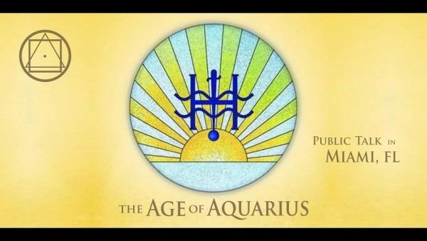 Invitation To Public Talk In Miami, Fl  The Age Of Aquarius The