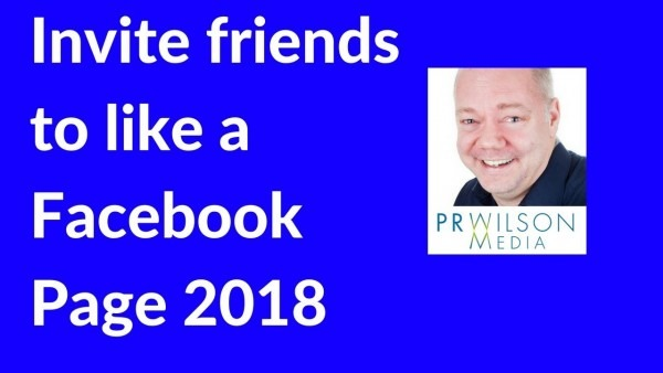 How To Invite Friends To Like Facebook Page 2018
