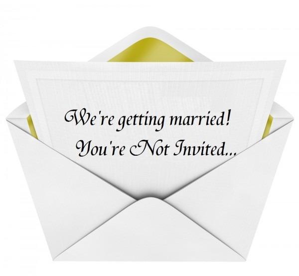 Not Invited To Wedding Not Invited To Wedding Wedding Invitation